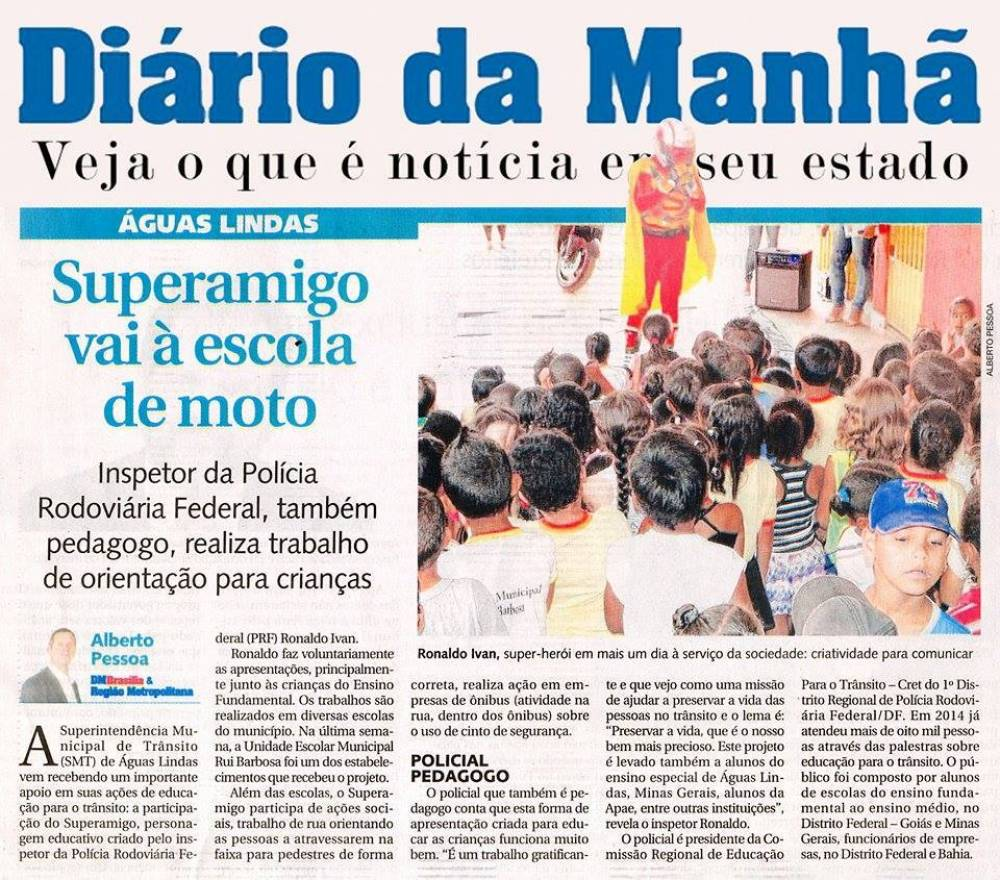 Notícias de Águas Lindas: Super amigo via na escola de Águas Lindas de Goiás