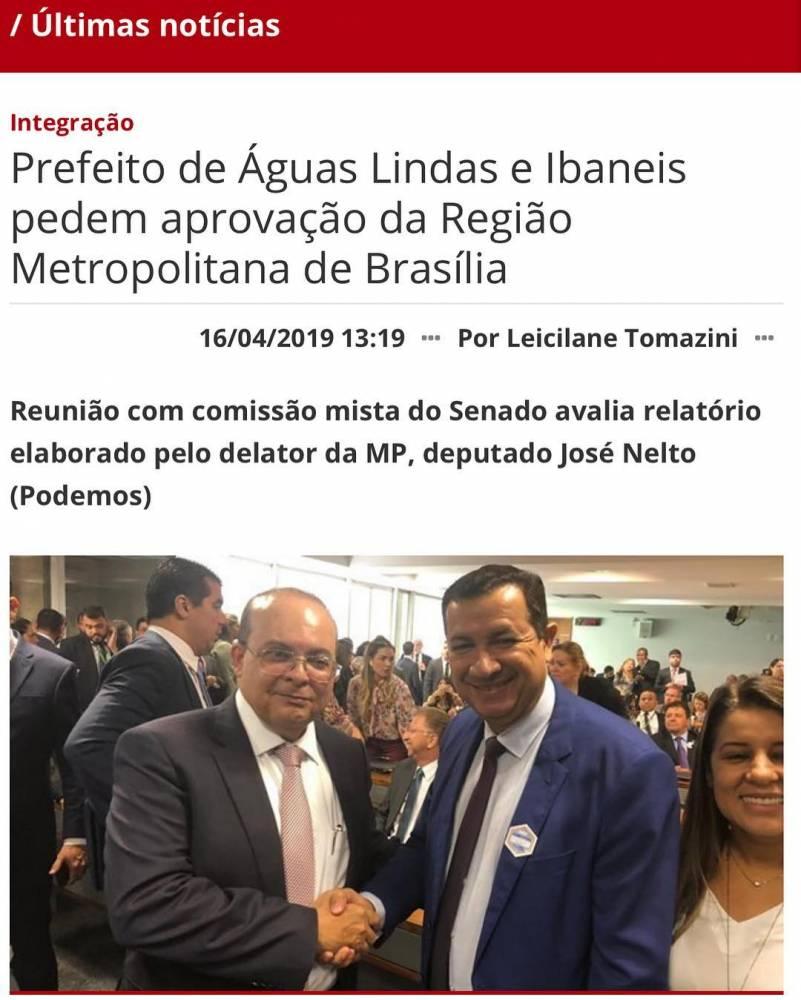 Prefeito de Águas Lindas de Goiás junto com o Governador Ibanes de Brasília.