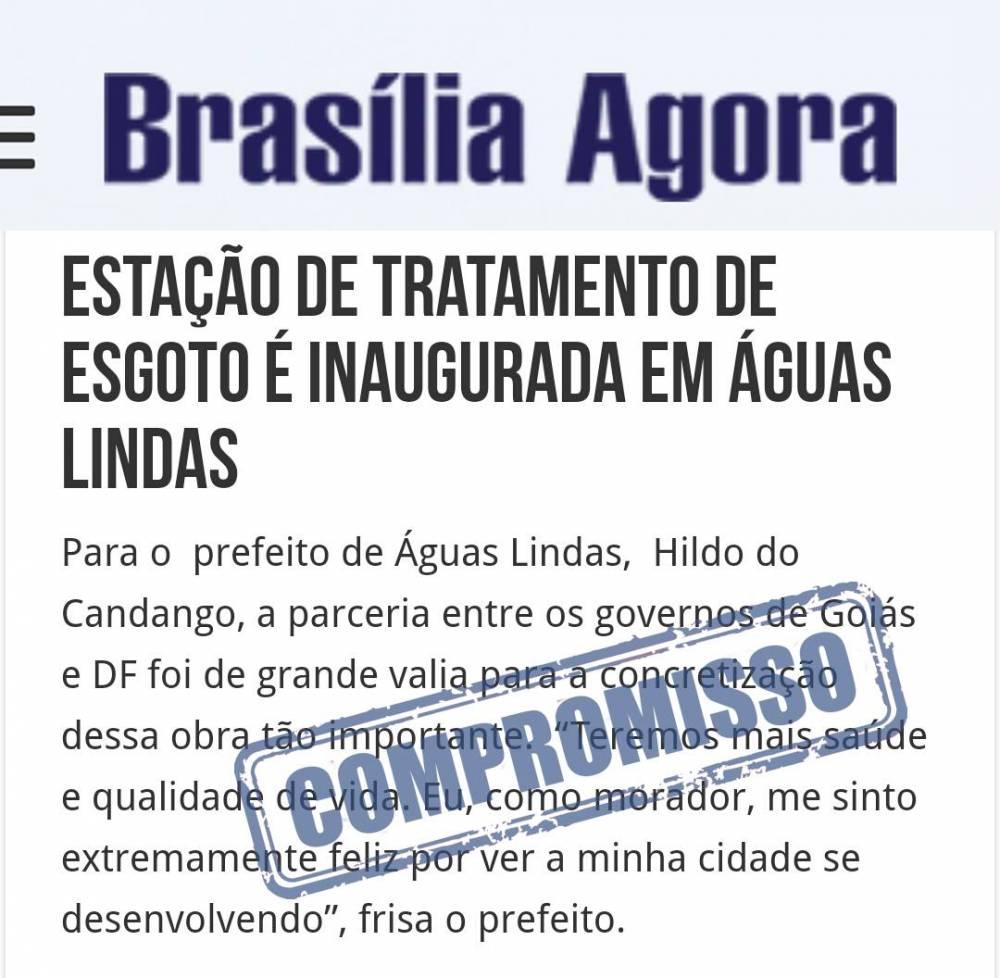 Prefeito de Águas Lindas de Goiás, Entorno de Brasília, Hildo do Candango Inaugura Estação de tratamento de Esgoto.
